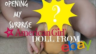 getlinkyoutube.com-Opening My New SURPRISE American Girl doll from eBay!