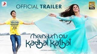 Meendum Oru Kadhal Kathai - Trailer   GV.Prakash Kumar   Walter Philips