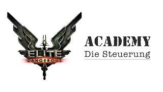 getlinkyoutube.com-Elite: Dangerous Academy   Die Steuerung   Gameplay   deutsch/german
