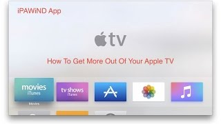 Apple TV 4 iPAWiND App (How To)