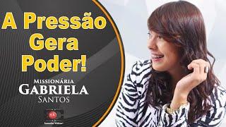 getlinkyoutube.com-Missionária Gabriela Santos - A pressão gera poder