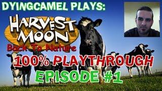 getlinkyoutube.com-DyingCamel Plays: Harvest Moon: Back to Nature: Episode 1