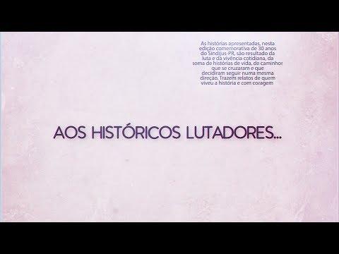 Aos históricos lutadores... 30 anos do Sindijus-PR