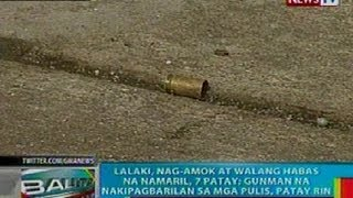 BP: Lalaki sa Cavite, nag-amok at namaril; gunman, patay matapos makipagbarilan sa pulis