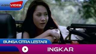 getlinkyoutube.com-Bunga Citra Lestari - Ingkar | Official Video