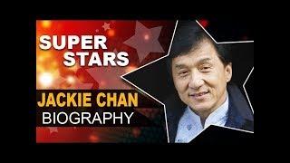 Jackie Chan || Biography || In Hindi || life Story || His struggle ||