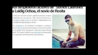 """Así despidieron actores de """"Somos Ladrones"""" a Luidig Ochoa, el novio de Rosita"""