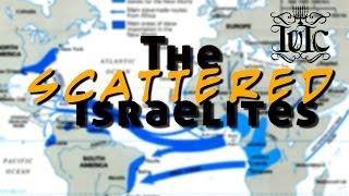 getlinkyoutube.com-The Israelites: The Scattered Israelites