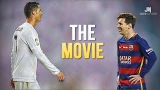 getlinkyoutube.com-Cristiano Ronaldo vs Lionel Messi 2015/2016 The Movie ●HD●
