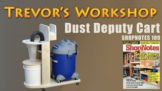 getlinkyoutube.com-Oneida Dust Deputy Cart (Shopnotes #109)