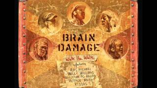 Brain Damage – Walk The Walk (2015) Full Album