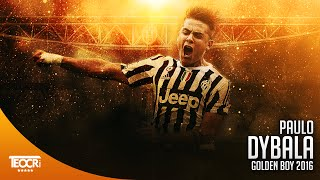 Paulo Dybala - Golden Boy 2016 Dribbling,Skills,Goals |HD|