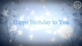 getlinkyoutube.com-Happy Birthday!  Romantic
