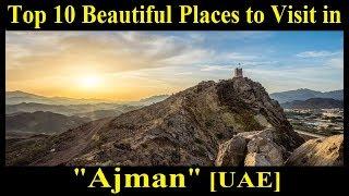 Ajman [UAE]   Top Beautiful Places To Visit In Ajman   Ajman [UAE]