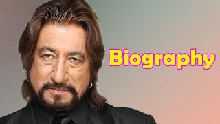 Shakti Kapoor - Biography
