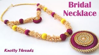 getlinkyoutube.com-How to make Silk Thread Bridal Necklace using Loreals at Home | Tutorials !!