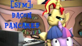 getlinkyoutube.com-[SFM Ponies]: Bacon Pancakes