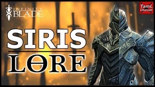 Infinity Blade: SIRIS LORE! (in under 5 mins)