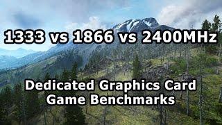 getlinkyoutube.com-1333 vs 1866 vs 2400Mhz RAM - Dedicated GPU Gaming Benchmarks