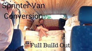 getlinkyoutube.com-Sprinter Van Conversion -  Full Build Out!! (timelapse)