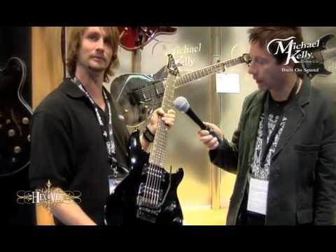 Robert Egnacheski - NAMM 2009 - Michael Kelly Guitars - Hex XLT - High Quality