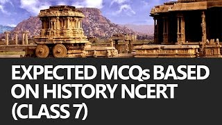 Expected MCQs based on History NCERT Class 7 (UPSC CSE/IAS, SSC CGL) Preparation