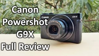 getlinkyoutube.com-Canon Powershot G9X Review: Unboxing & Full Hands On With Real Life Image & Video Samples