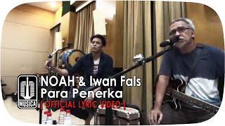 getlinkyoutube.com-NOAH & Iwan Fals - Para Penerka [Official Lyric Video]