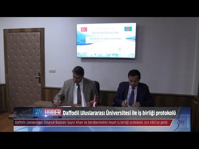 Bangladeş Uluslararası Daffodil Üniversitesi ile iş birliği protokolü imzalandı