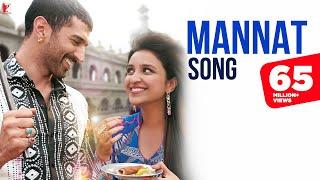 Mannat - Full Song | Daawat-e-Ishq | Aditya Roy Kapur | Parineeti | Sonu Nigam | Shreya Ghoshal