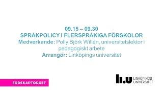 Forskartorget2016 - Språkpolicy i flerspråkiga förskolor