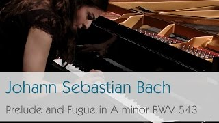 getlinkyoutube.com-Johann Sebastian Bach - Prelude and Fugue in A minor BWV 543 - Violetta Khachikyan
