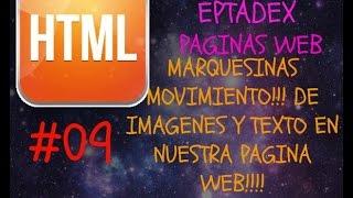 09 Marquesinas, Movimiento de Imagenes y Letras (Dinamico) - HTML