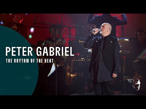 "Peter Gabriel - The Rhythm Of The Heat (From ""New Blood Live"" DVD / Blu-Ray / 3D)"