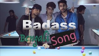 getlinkyoutube.com-The Bengali BadAss Song