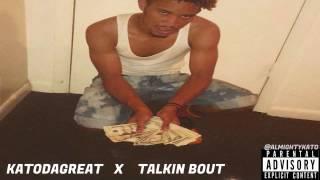 KATODAGREAT X TALKIN BOUT (Prod. By MannyMade)