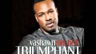 getlinkyoutube.com-Vashawn Mitchell - Triumphant