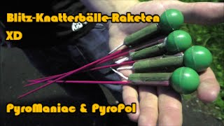 getlinkyoutube.com-Blitz-Knatterbälle-Raketen | PyroManiac & PyroPol