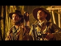 'The Lost City of Z' Official Trailer (2017)   Charlie Hunnam, Robert Pattinson