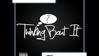 2NOI2Y - THINKIN 'BOUT IT - @2noi2y