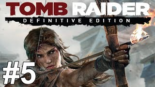 getlinkyoutube.com-Tomb Raider Definitive Edition Gameplay Walkthrough Part 5 No Commentary