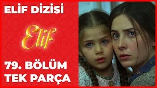 getlinkyoutube.com-ELİF - 79 .BÖLÜM (HD)
