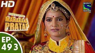 getlinkyoutube.com-Bharat Ka Veer Putra Maharana Pratap - महाराणा प्रताप - Episode 493 - 24th September, 2015