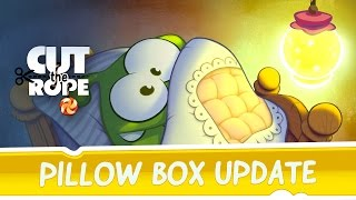 getlinkyoutube.com-Cut the Rope - Pillow Box Update