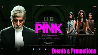 PINK Full Movie 2016 -  Amitabh Bachchan, Taapsee Pannu - Events and Promotions