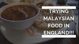 Trying Malaysian Food In London!!