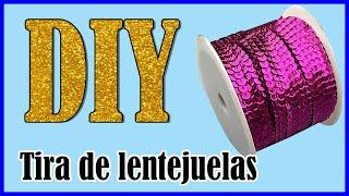 getlinkyoutube.com-DIY- Fabrica tus tiras de lentejuelas