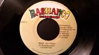 Lutan Fyah - Seek Jah First - Rashanco 7