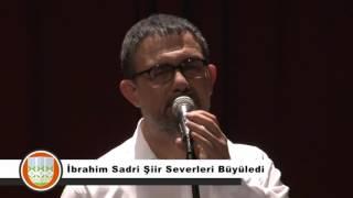 İbrahim Sadri Şiir Dinletisi