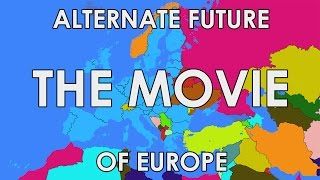 getlinkyoutube.com-Alternate Future of Europe: The Movie